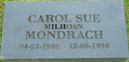 MILHOAN MONDRACH, CAROL SUE - Franklin County, Ohio | CAROL SUE MILHOAN MONDRACH - Ohio Gravestone Photos