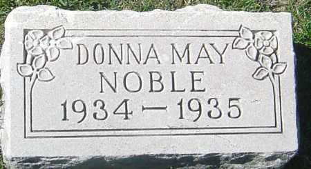 NOBLE, DONNA MAY - Franklin County, Ohio | DONNA MAY NOBLE - Ohio Gravestone Photos