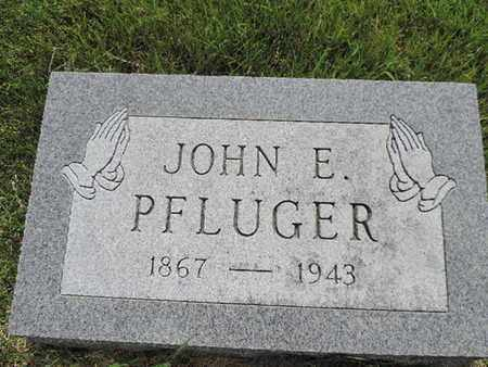 PFLUGER, JOHN E. - Franklin County, Ohio | JOHN E. PFLUGER - Ohio Gravestone Photos