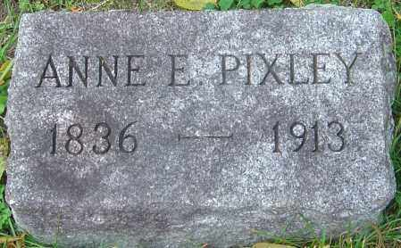PIXLEY, ANNE E - Franklin County, Ohio | ANNE E PIXLEY - Ohio Gravestone Photos