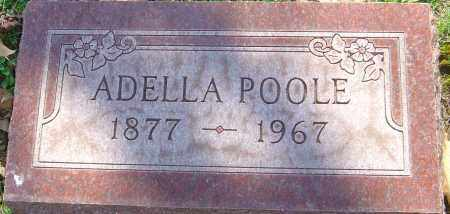 POOLE, ADELLA - Franklin County, Ohio | ADELLA POOLE - Ohio Gravestone Photos