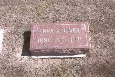 RAVER, ERNA K. - Franklin County, Ohio | ERNA K. RAVER - Ohio Gravestone Photos