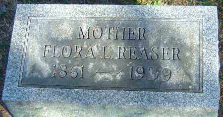 REASER, FLORA L - Franklin County, Ohio | FLORA L REASER - Ohio Gravestone Photos