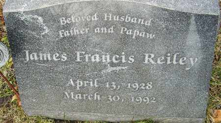 REILEY, JAMES FRANCIS - Franklin County, Ohio | JAMES FRANCIS REILEY - Ohio Gravestone Photos