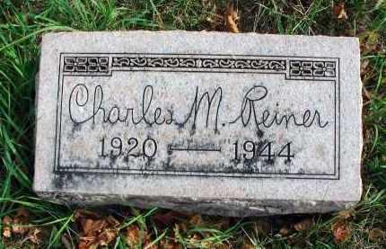 REINER, CHARLES M. - Franklin County, Ohio | CHARLES M. REINER - Ohio Gravestone Photos