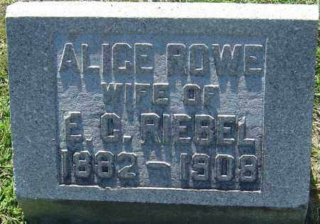 ROWE RIEBEL, ALICE - Franklin County, Ohio | ALICE ROWE RIEBEL - Ohio Gravestone Photos