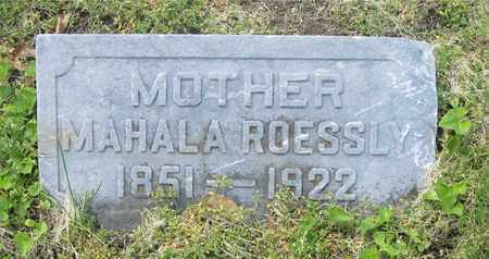 ROESSLY, MAHALA - Franklin County, Ohio | MAHALA ROESSLY - Ohio Gravestone Photos