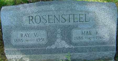 ROSENSTEEL, MAE K - Franklin County, Ohio | MAE K ROSENSTEEL - Ohio Gravestone Photos