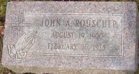 ROUSCULP, JOHN A - Franklin County, Ohio | JOHN A ROUSCULP - Ohio Gravestone Photos