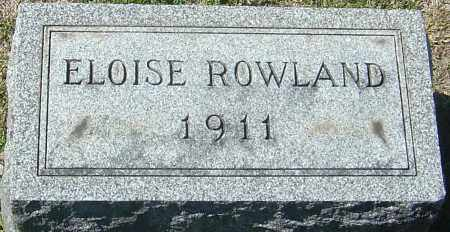 ROWLAND, ELOISE - Franklin County, Ohio | ELOISE ROWLAND - Ohio Gravestone Photos