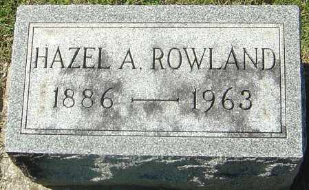 ROWLAND, HAZEL A - Franklin County, Ohio | HAZEL A ROWLAND - Ohio Gravestone Photos