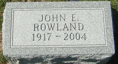 ROWLAND, JOHN E - Franklin County, Ohio | JOHN E ROWLAND - Ohio Gravestone Photos