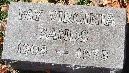 SANDS, FAY VIRGINIA - Franklin County, Ohio | FAY VIRGINIA SANDS - Ohio Gravestone Photos