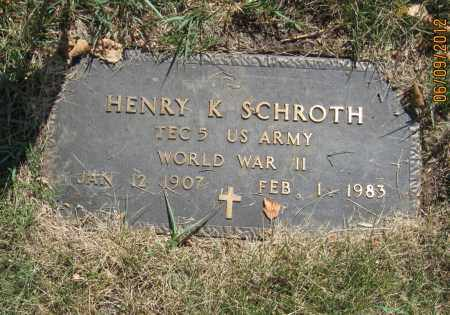 SCHROTH, HENRY K - Franklin County, Ohio | HENRY K SCHROTH - Ohio Gravestone Photos