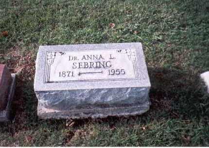 SEBRING, DR. ANNA L. - Franklin County, Ohio | DR. ANNA L. SEBRING - Ohio Gravestone Photos