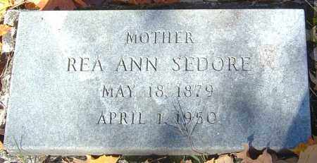 SEDORE, REA ANN - Franklin County, Ohio | REA ANN SEDORE - Ohio Gravestone Photos