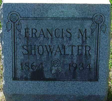 SHOWALTER, FRANCIS MARION - Franklin County, Ohio | FRANCIS MARION SHOWALTER - Ohio Gravestone Photos