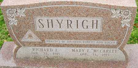 SHYRIGH, RICHARD E - Franklin County, Ohio | RICHARD E SHYRIGH - Ohio Gravestone Photos