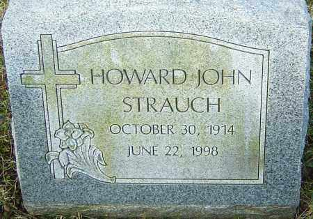 STRAUCH, HOWARD JOHN - Franklin County, Ohio | HOWARD JOHN STRAUCH - Ohio Gravestone Photos
