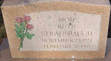 STRAUSBAUGH, RUTH - Franklin County, Ohio | RUTH STRAUSBAUGH - Ohio Gravestone Photos