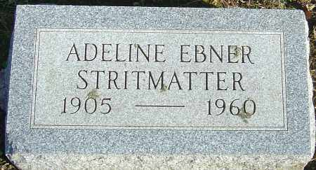 EBNER STRITMATTER, ADELINE - Franklin County, Ohio | ADELINE EBNER STRITMATTER - Ohio Gravestone Photos