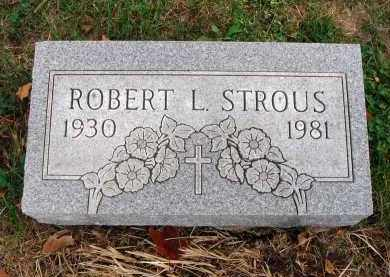 STROUS, ROBERT L. - Franklin County, Ohio | ROBERT L. STROUS - Ohio Gravestone Photos
