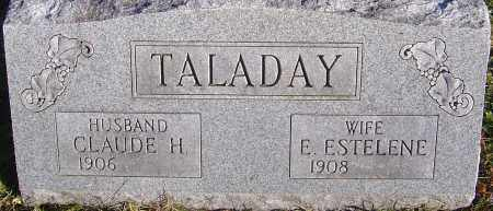 CLYMER TALADAY, E. ESTELENE - Franklin County, Ohio | E. ESTELENE CLYMER TALADAY - Ohio Gravestone Photos