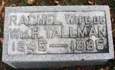 TALLMAN, RACHEL - Franklin County, Ohio | RACHEL TALLMAN - Ohio Gravestone Photos
