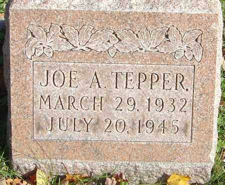 TEPPER, JOE A - Franklin County, Ohio | JOE A TEPPER - Ohio Gravestone Photos