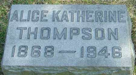THOMPSON, ALICE KATHERINE - Franklin County, Ohio | ALICE KATHERINE THOMPSON - Ohio Gravestone Photos