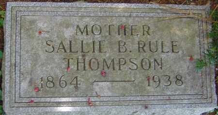 RULE THOMPSON, SALLIE BELL - Franklin County, Ohio | SALLIE BELL RULE THOMPSON - Ohio Gravestone Photos