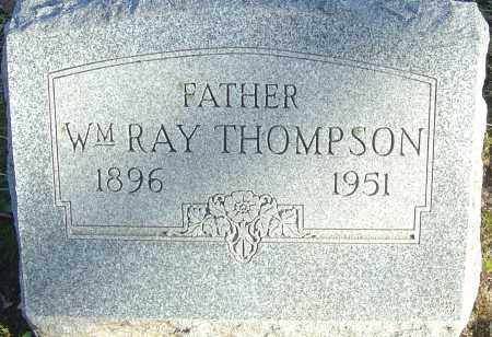 THOMPSON, WILLIAM RAY - Franklin County, Ohio | WILLIAM RAY THOMPSON - Ohio Gravestone Photos
