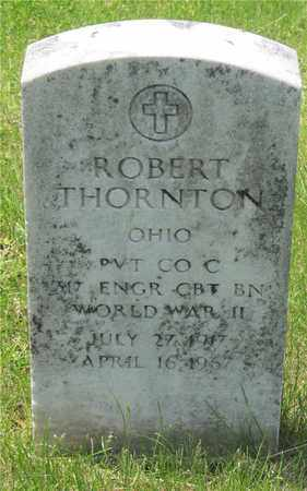 THORNTON, ROBERT - Franklin County, Ohio | ROBERT THORNTON - Ohio Gravestone Photos