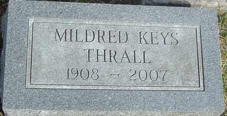 KEYS THRALL, MILDRED ELLEN - Franklin County, Ohio | MILDRED ELLEN KEYS THRALL - Ohio Gravestone Photos