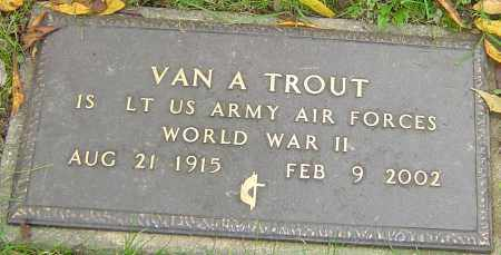 TROUT, VAN - Franklin County, Ohio | VAN TROUT - Ohio Gravestone Photos