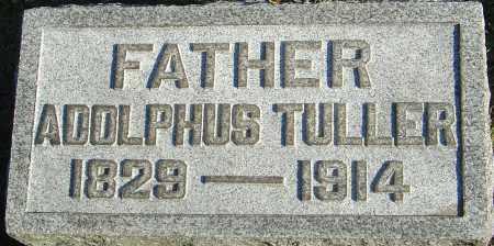 TULLER, ADOLPHUS - Franklin County, Ohio   ADOLPHUS TULLER - Ohio Gravestone Photos
