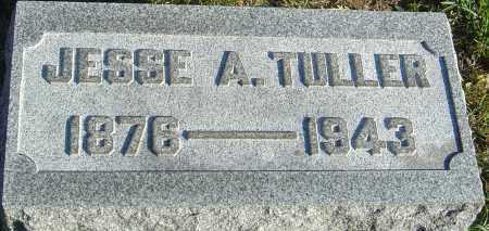 TULLER, JESSE A - Franklin County, Ohio | JESSE A TULLER - Ohio Gravestone Photos