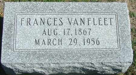 VANFLEET, FRANCES - Franklin County, Ohio | FRANCES VANFLEET - Ohio Gravestone Photos
