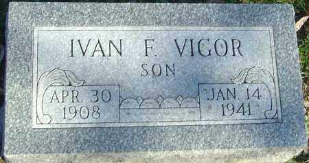 VIGOR, IVAN F - Franklin County, Ohio | IVAN F VIGOR - Ohio Gravestone Photos