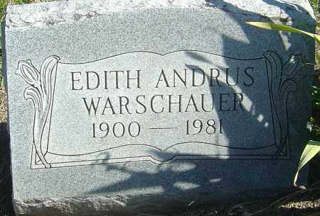 ANDRUS WARSCHAUER, EDITH - Franklin County, Ohio | EDITH ANDRUS WARSCHAUER - Ohio Gravestone Photos