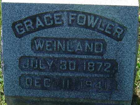 FOWLER WEINLAND, GRACE - Franklin County, Ohio | GRACE FOWLER WEINLAND - Ohio Gravestone Photos