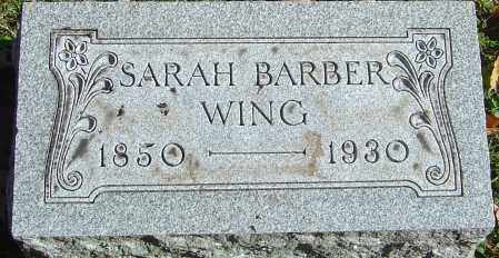 BARBER WING, SARAH - Franklin County, Ohio | SARAH BARBER WING - Ohio Gravestone Photos