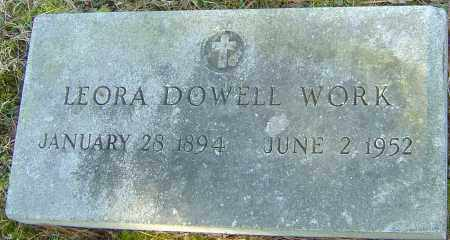 DOWELL WORK, LEORA - Franklin County, Ohio | LEORA DOWELL WORK - Ohio Gravestone Photos