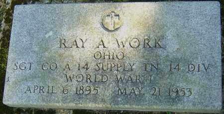 WORK, RAY A - Franklin County, Ohio | RAY A WORK - Ohio Gravestone Photos