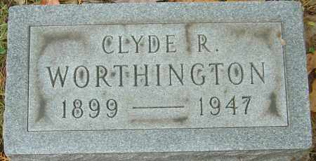 WORTHINGTON, CLYDE ROBERT - Franklin County, Ohio | CLYDE ROBERT WORTHINGTON - Ohio Gravestone Photos