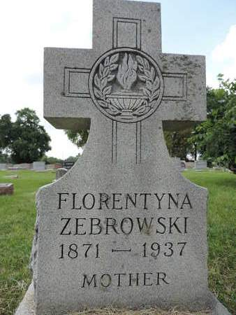 ZEBROWSKI, FLORENTYNA - Franklin County, Ohio | FLORENTYNA ZEBROWSKI - Ohio Gravestone Photos