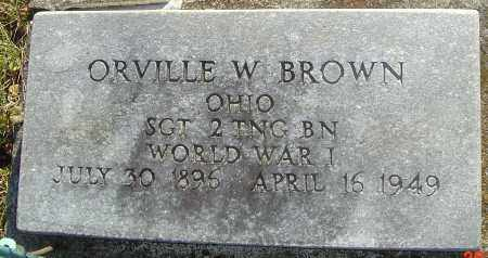 BROWN, ORVILLE W - Franklin County, Ohio | ORVILLE W BROWN - Ohio Gravestone Photos
