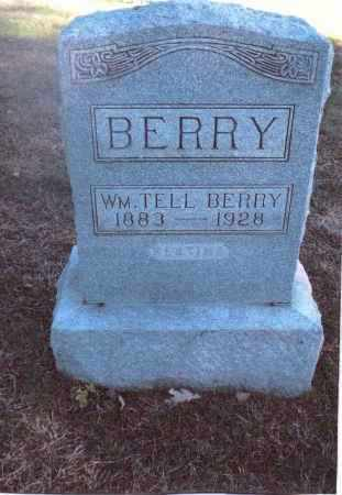 BERRY, WILLIAM TELL - Gallia County, Ohio | WILLIAM TELL BERRY - Ohio Gravestone Photos