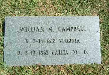 CAMPBELL, WILLIAM M. - Gallia County, Ohio | WILLIAM M. CAMPBELL - Ohio Gravestone Photos