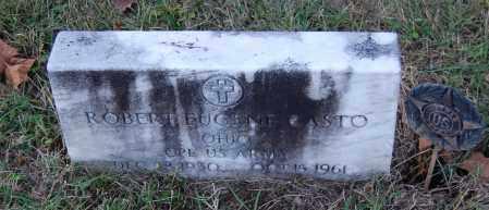 CASTO, ROBERT EUGENE - Gallia County, Ohio | ROBERT EUGENE CASTO - Ohio Gravestone Photos
